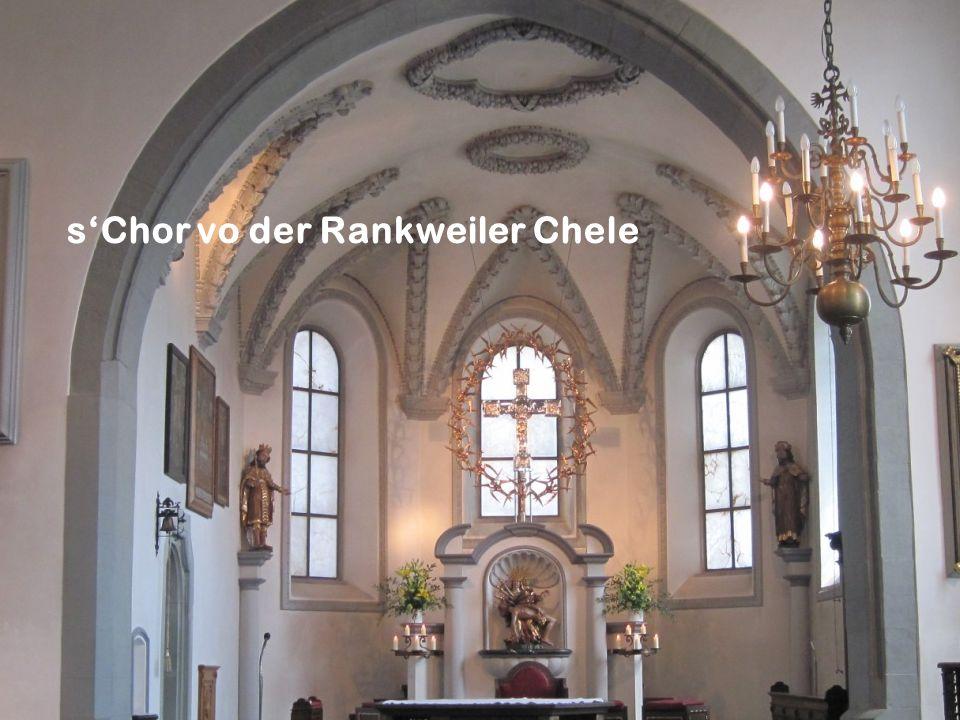 sChor vo der Rankweiler Chele