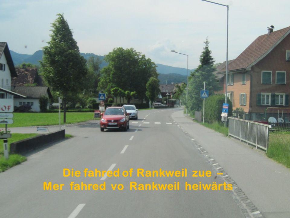 Die fahred of Rankweil zue – Mer fahred vo Rankweil heiwärts