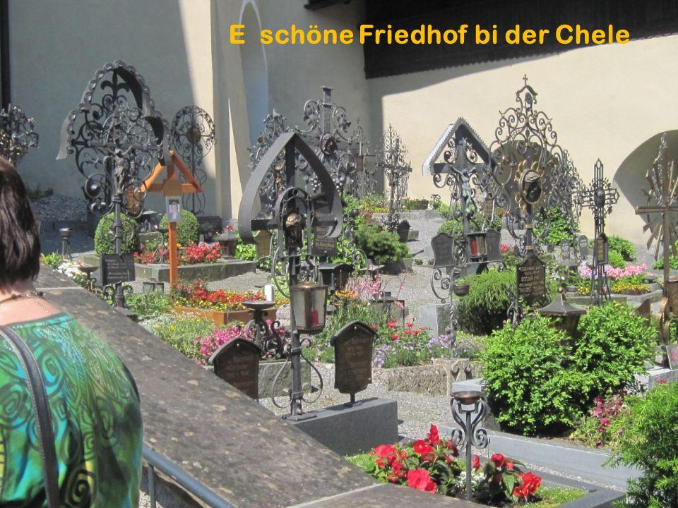 E schöne Friedhof bi der Chele