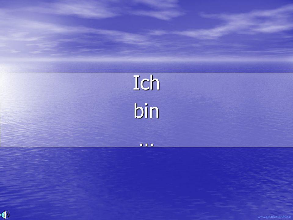 www.gnadenquelle.de Ichbin…