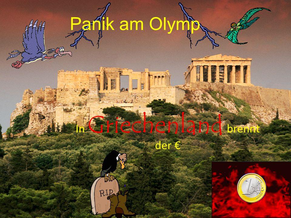 Panik am Olymp In Griechenland brennt der