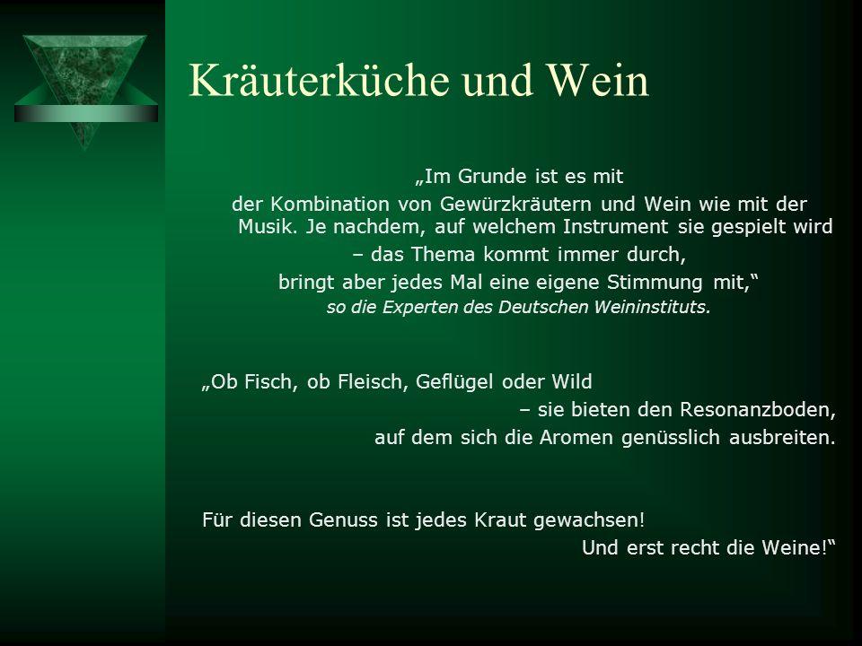 Sinfonie der Aromen So gelingt die Kombination von Kräuterküche und Wein: Das DWI hat Würztipps aus Schuhbecks Gewürzküche und Weintipps von Isabel Gänkler, Sommeliere bei Alfons Schuhbeck in München eingeholt.