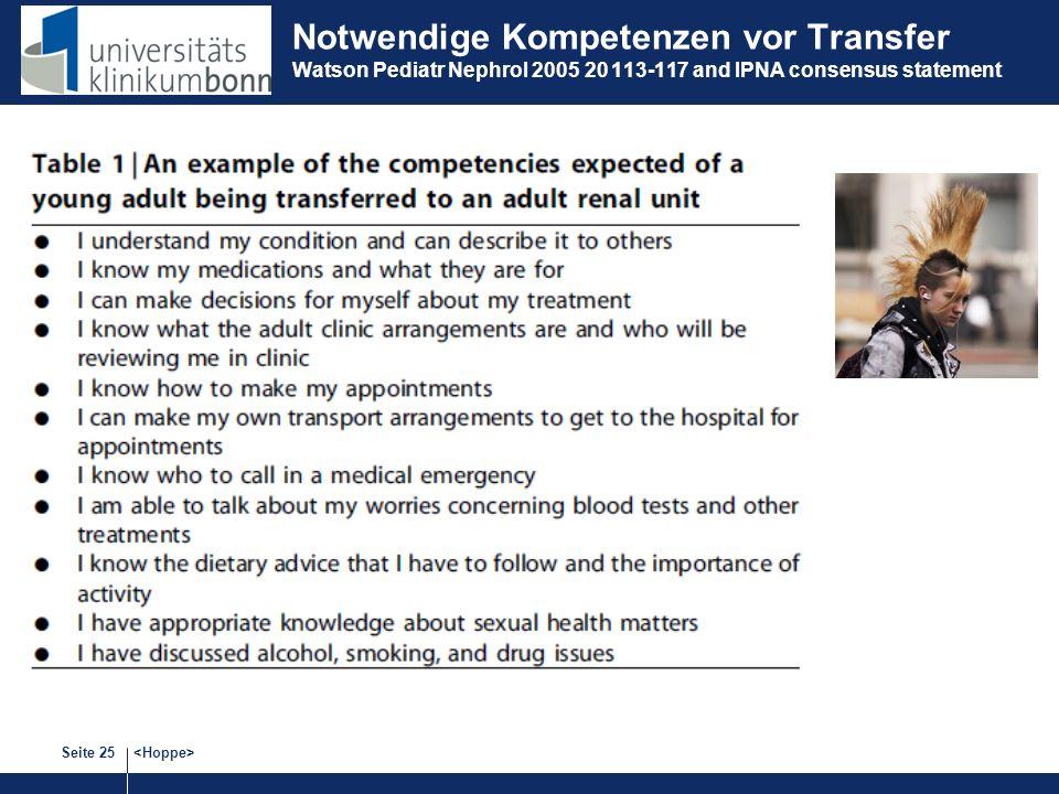 Seite 25 Notwendige Kompetenzen vor Transfer Watson Pediatr Nephrol 2005 20 113-117 and IPNA consensus statement