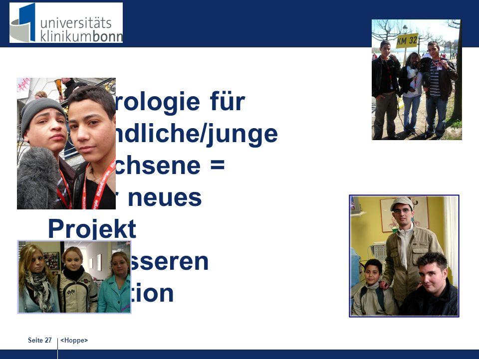 Seite 27 Nephrologie für Jugendliche/junge Erwachsene = unser neues Projekt zur besseren Transition