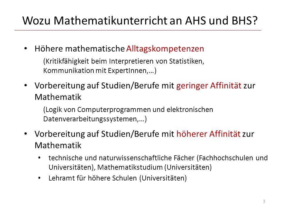 Wozu Mathematikunterricht an AHS und BHS? Höhere mathematische Alltagskompetenzen (Kritikfähigkeit beim Interpretieren von Statistiken, Kommunikation