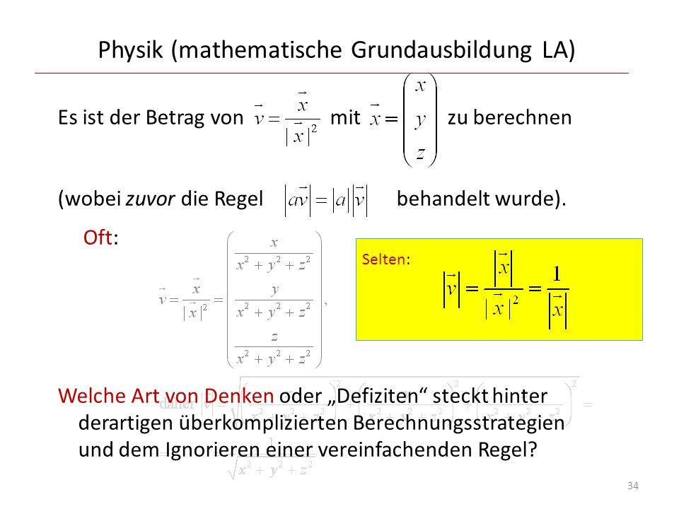 Physik (mathematische Grundausbildung LA) Es ist der Betrag von mit zu berechnen (wobei zuvor die Regel behandelt wurde). Oft: Welche Art von Denken o