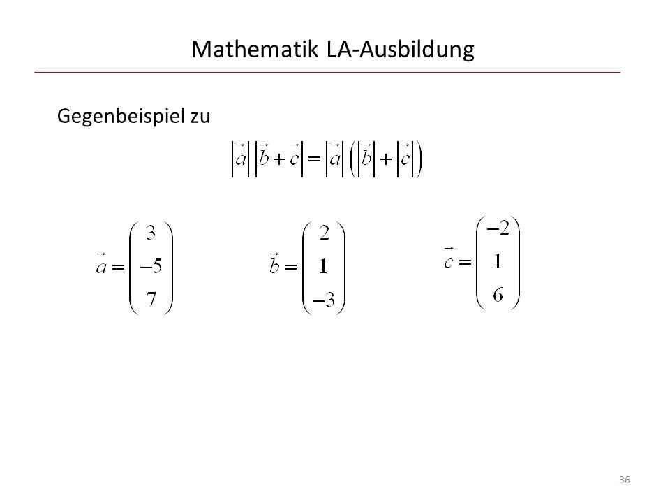 Mathematik LA-Ausbildung Gegenbeispiel zu 36