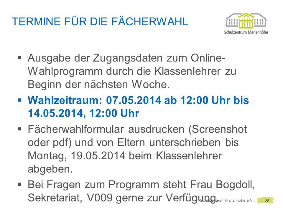 TERMINE FÜR DIE FÄCHERWAHL Ausgabe der Zugangsdaten zum Online- Wahlprogramm durch die Klassenlehrer zu Beginn der nächsten Woche.