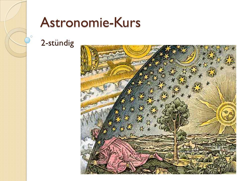 Astronomie-Kurs 2-stündig