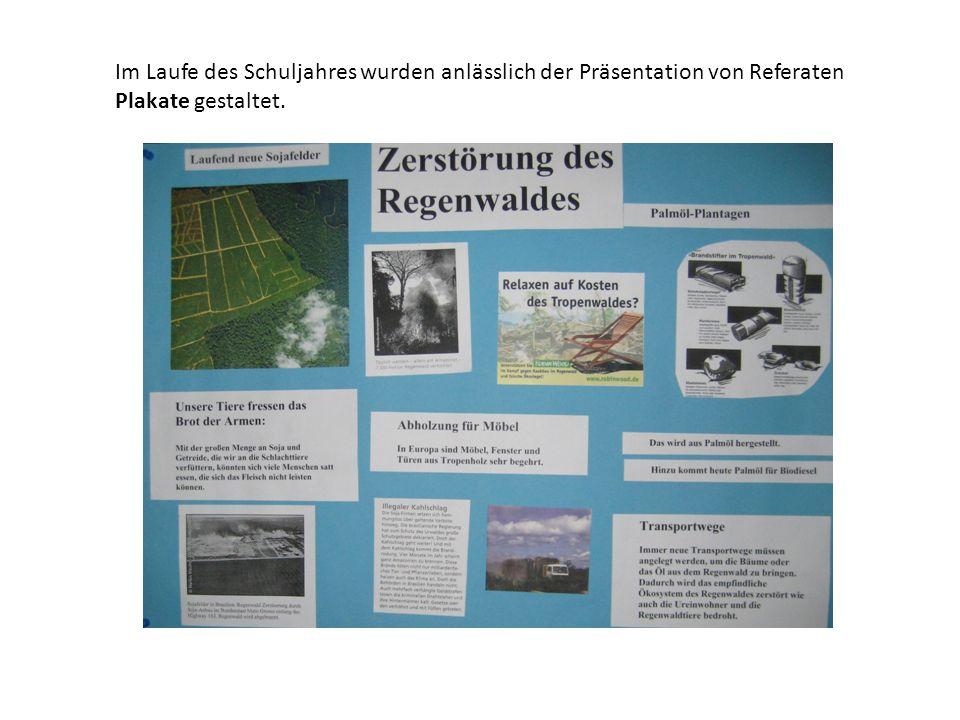 Im Laufe des Schuljahres wurden anlässlich der Präsentation von Referaten Plakate gestaltet.