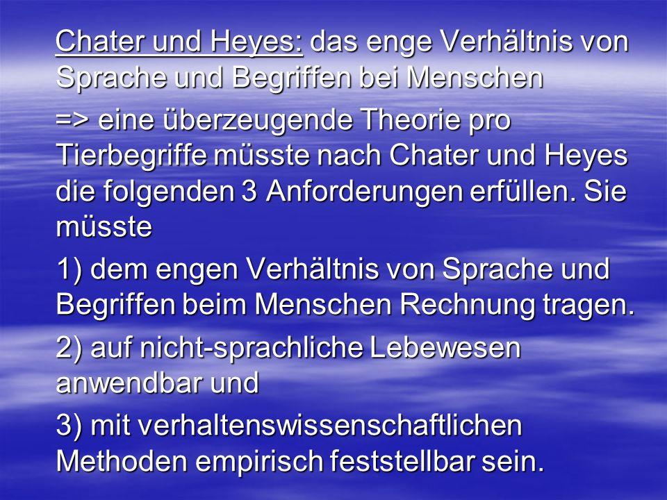 Chater und Heyes: das enge Verhältnis von Sprache und Begriffen bei Menschen Chater und Heyes: das enge Verhältnis von Sprache und Begriffen bei Mensc