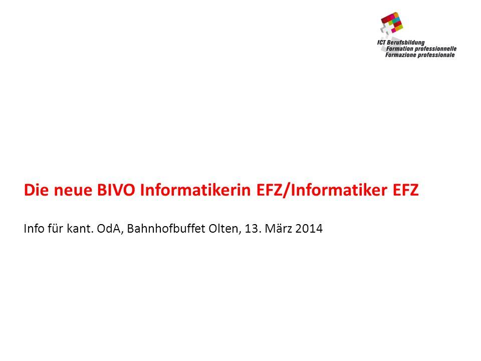 Die neue BIVO Informatikerin EFZ/Informatiker EFZ Info für kant.