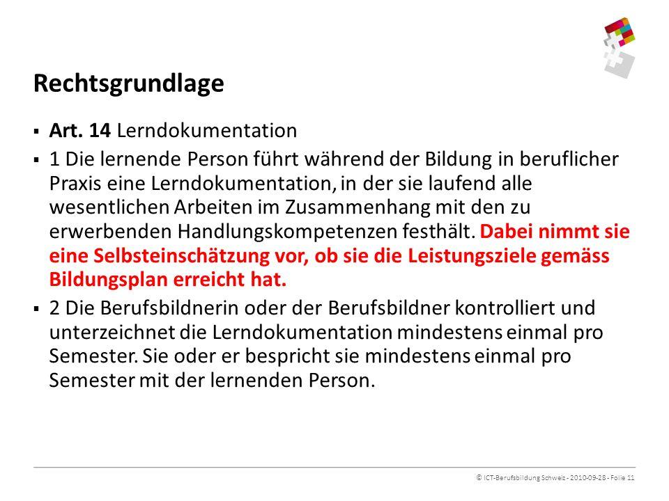 © ICT-Berufsbildung Schweiz - 2010-09-28 - Folie 11 Rechtsgrundlage Art.