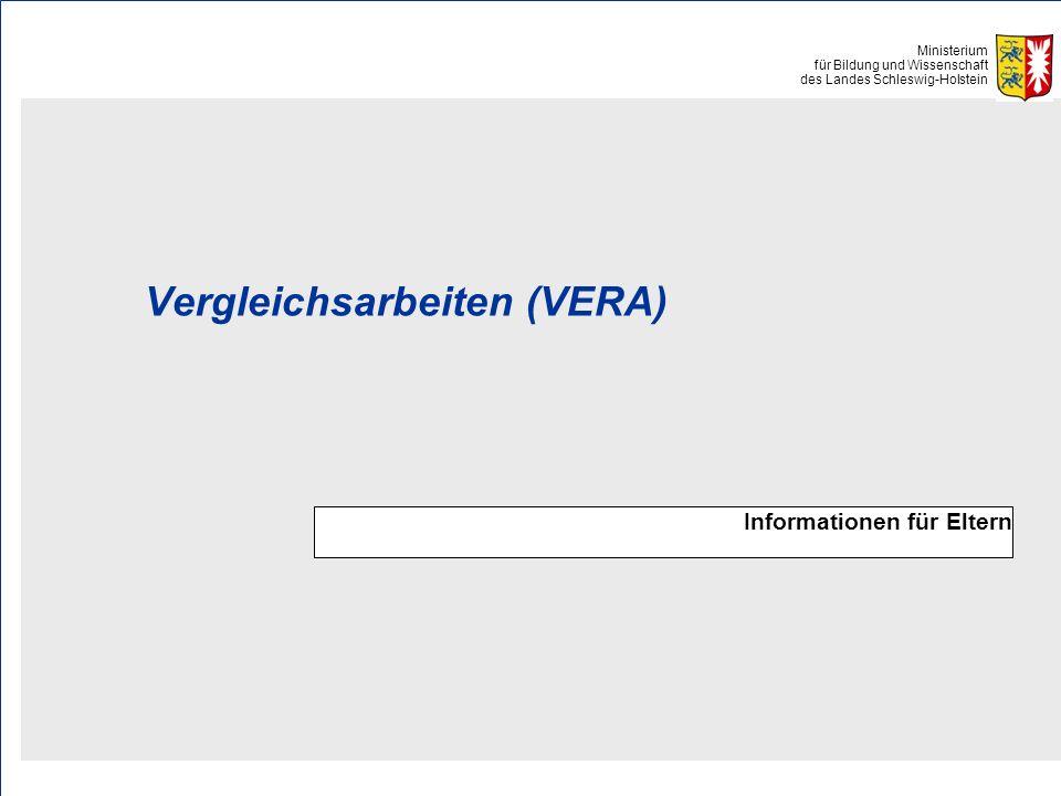 Ministerium für Bildung und Wissenschaft des Landes Schleswig-Holstein Vergleichsarbeiten (VERA) Informationen für Eltern