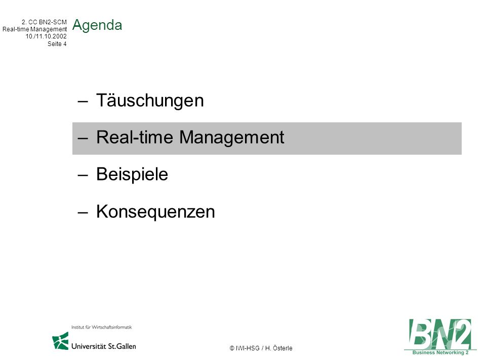 2.CC BN2-SCM Real-time Management 10./11.10.2002 Seite 15 © IWI-HSG / H.