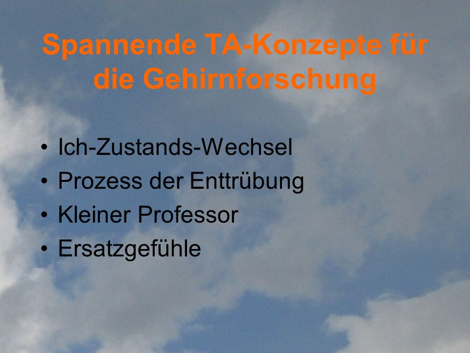 Positionen zur Hirnforschung (3) The danger of moving acritically towards science, medicine, and economics must be avoided, and what must be accepted