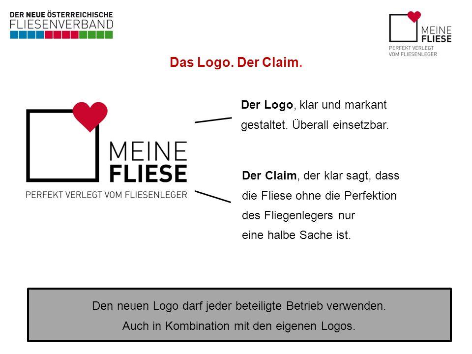 Das Logo. Der Claim. Der Logo, klar und markant gestaltet. Überall einsetzbar. Der Claim, der klar sagt, dass die Fliese ohne die Perfektion des Flieg