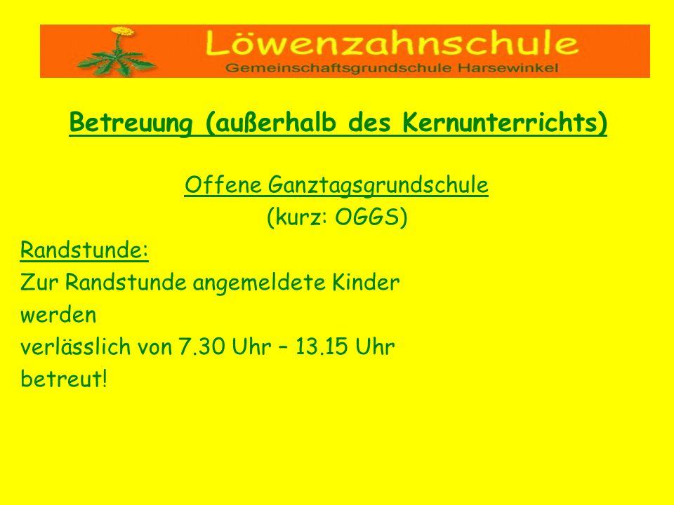 Offene Ganztagsgrundschule (kurz: OGGS) Randstunde: Zur Randstunde angemeldete Kinder werden verlässlich von 7.30 Uhr – 13.15 Uhr betreut! Betreuung (
