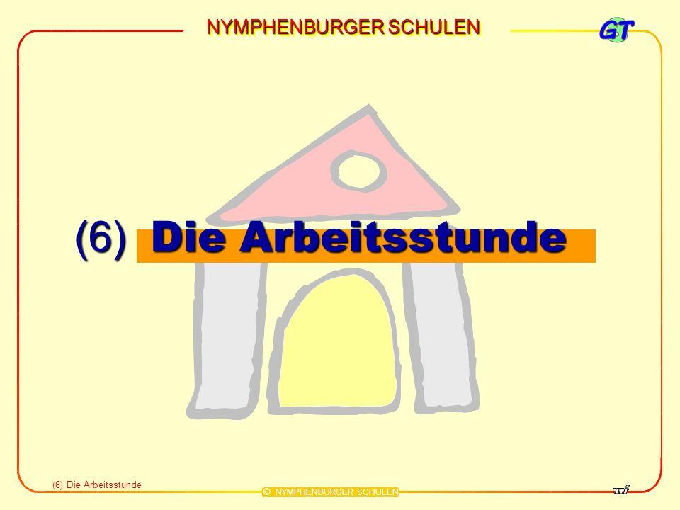 NYMPHENBURGER SCHULEN © NYMPHENBURGER SCHULEN (6) Die Arbeitsstunde