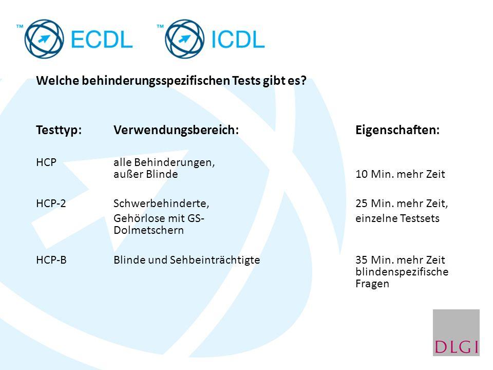 Welche behinderungsspezifischen Tests gibt es? Testtyp: Verwendungsbereich: Eigenschaften: HCPalle Behinderungen, außer Blinde 10 Min. mehr Zeit HCP-2