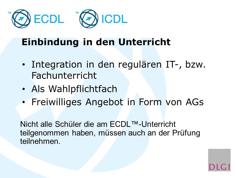 Einbindung in den Unterricht Integration in den regulären IT-, bzw. Fachunterricht Als Wahlpflichtfach Freiwilliges Angebot in Form von AGs Nicht alle
