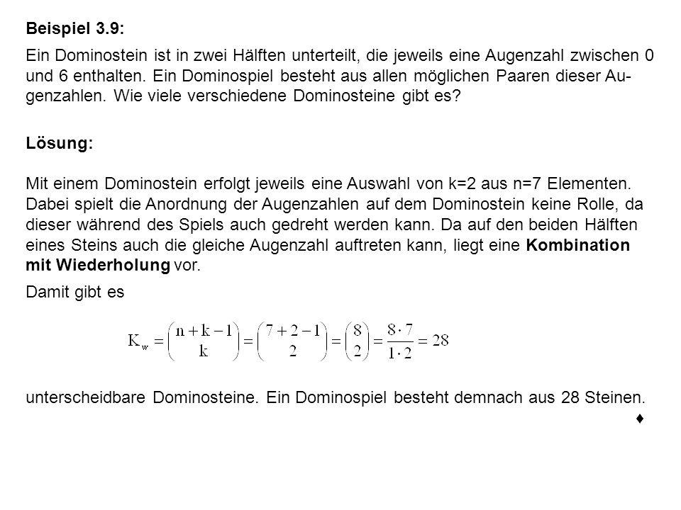 Beispiel 3.9: Ein Dominostein ist in zwei Hälften unterteilt, die jeweils eine Augenzahl zwischen 0 und 6 enthalten. Ein Dominospiel besteht aus allen