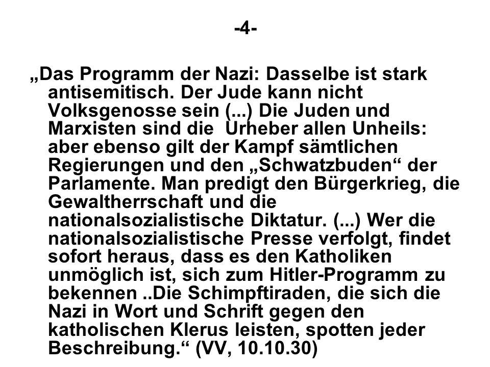 -4- Das Programm der Nazi: Dasselbe ist stark antisemitisch.