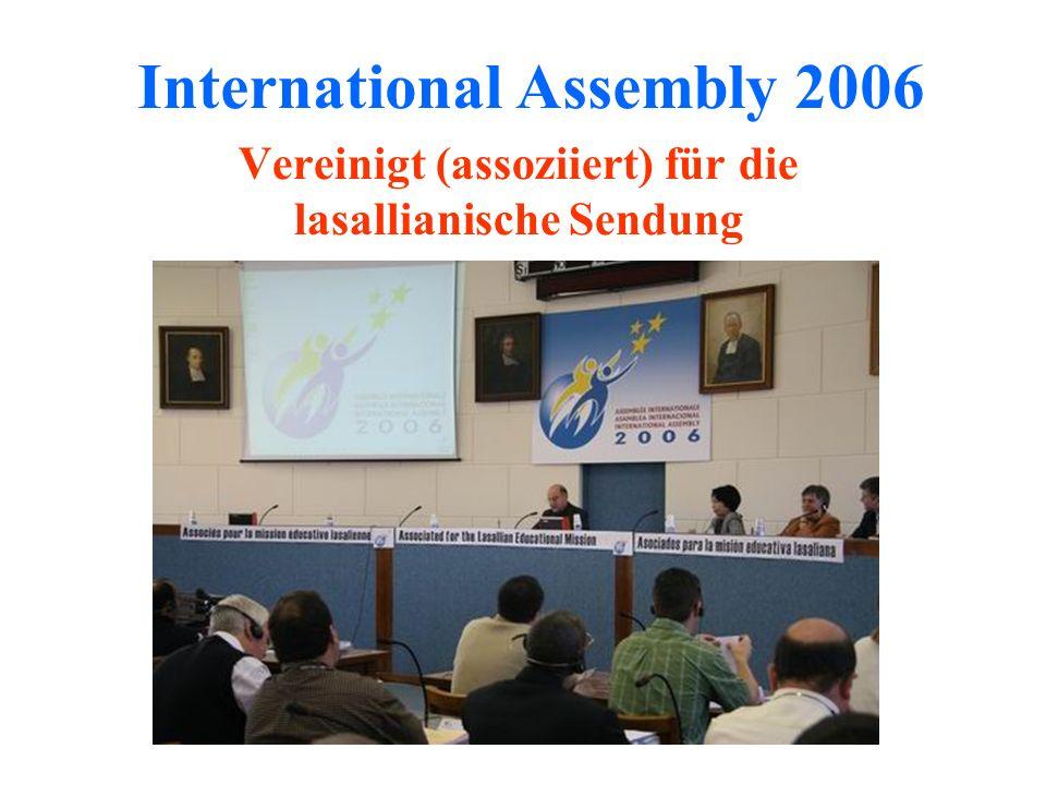 International Assembly 2006 Vereinigt (assoziiert) für die lasallianische Sendung