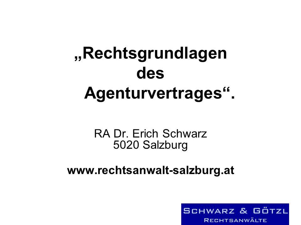 Rechtsgrundlagen des Agenturvertrages. RA Dr.