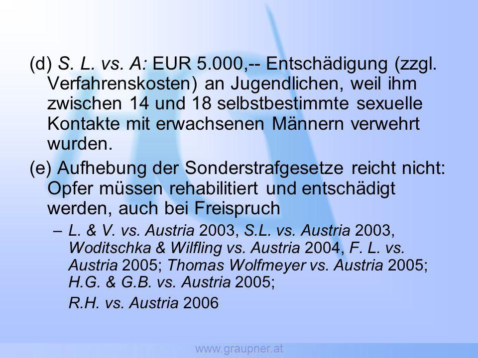 www.graupner.at (d) S. L. vs. A: EUR 5.000,-- Entschädigung (zzgl. Verfahrenskosten) an Jugendlichen, weil ihm zwischen 14 und 18 selbstbestimmte sexu
