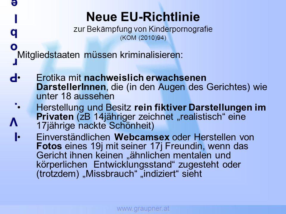 www.graupner.at IV.ProblembereicheIV.ProblembereicheIV.ProblembereicheIV.Problembereiche Neue EU-Richtlinie zur Bekämpfung von Kinderpornografie (KOM