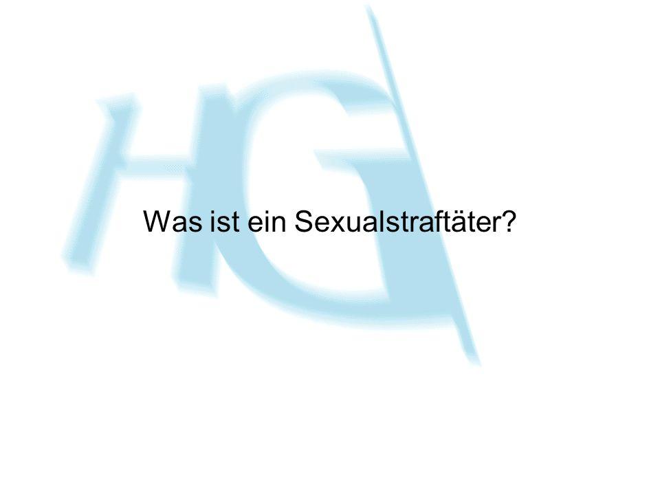 Was ist ein Sexualstraftäter?