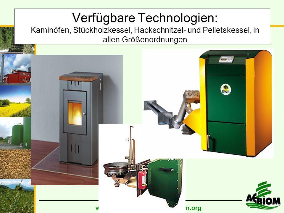 www.aebiom.org; info@aebiom.org Verfügbare Technologien: Kaminöfen, Stückholzkessel, Hackschnitzel- und Pelletskessel, in allen Größenordnungen