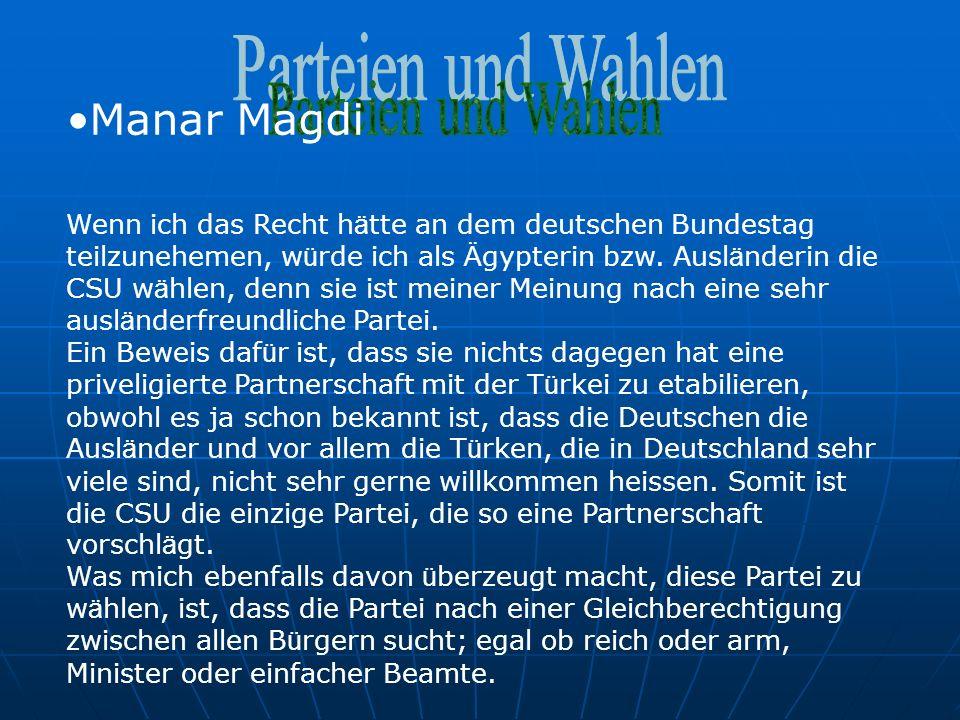 Manar Magdi Wenn ich das Recht h ä tte an dem deutschen Bundestag teilzunehemen, w ü rde ich als Ä gypterin bzw.