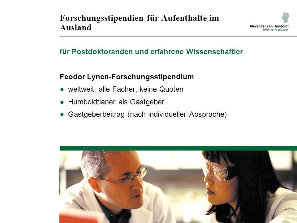 Forschungsstipendien für Aufenthalte im Ausland für Postdoktoranden und erfahrene Wissenschaftler Feodor Lynen-Forschungsstipendium weltweit, alle Fäc