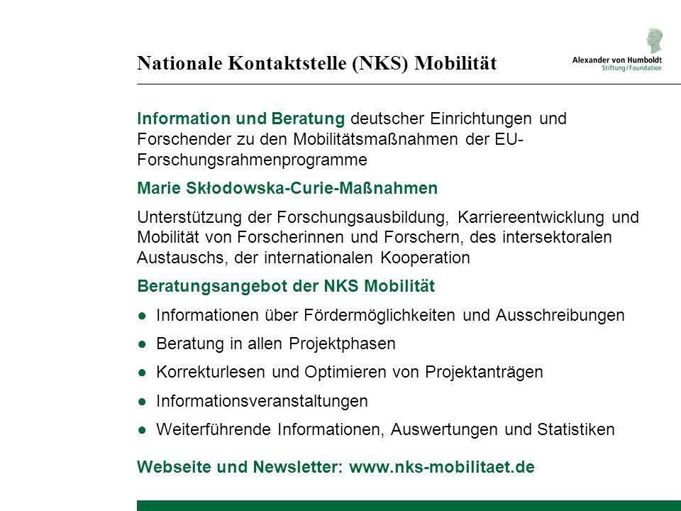 Nationale Kontaktstelle (NKS) Mobilität Information und Beratung deutscher Einrichtungen und Forschender zu den Mobilitätsmaßnahmen der EU- Forschungs