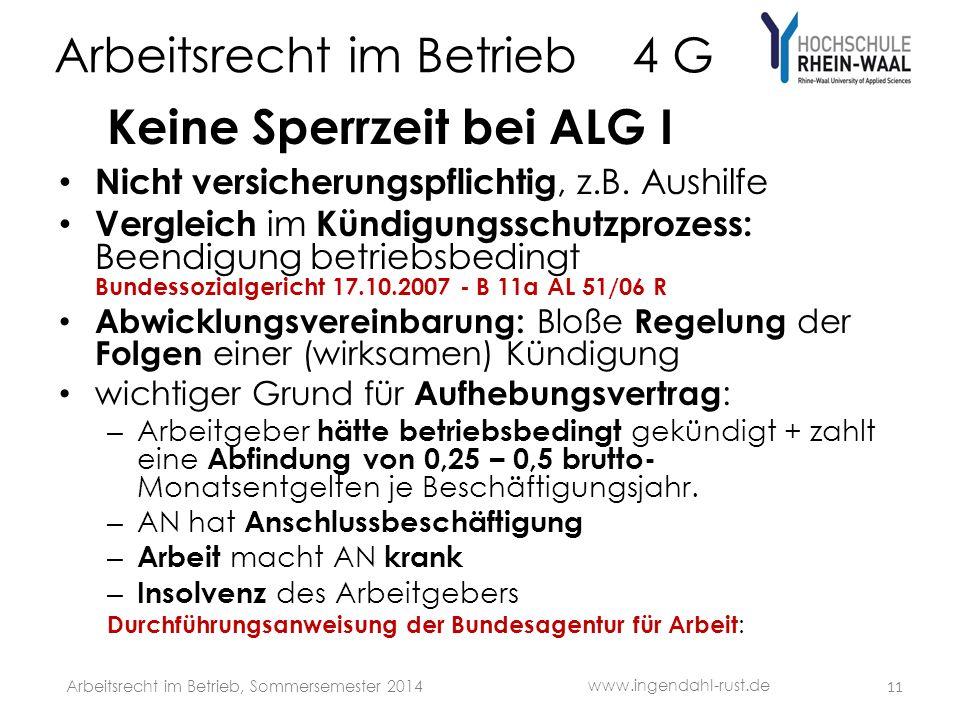 Arbeitsrecht im Betrieb 4 G Keine Sperrzeit bei ALG I Nicht versicherungspflichtig, z.B.