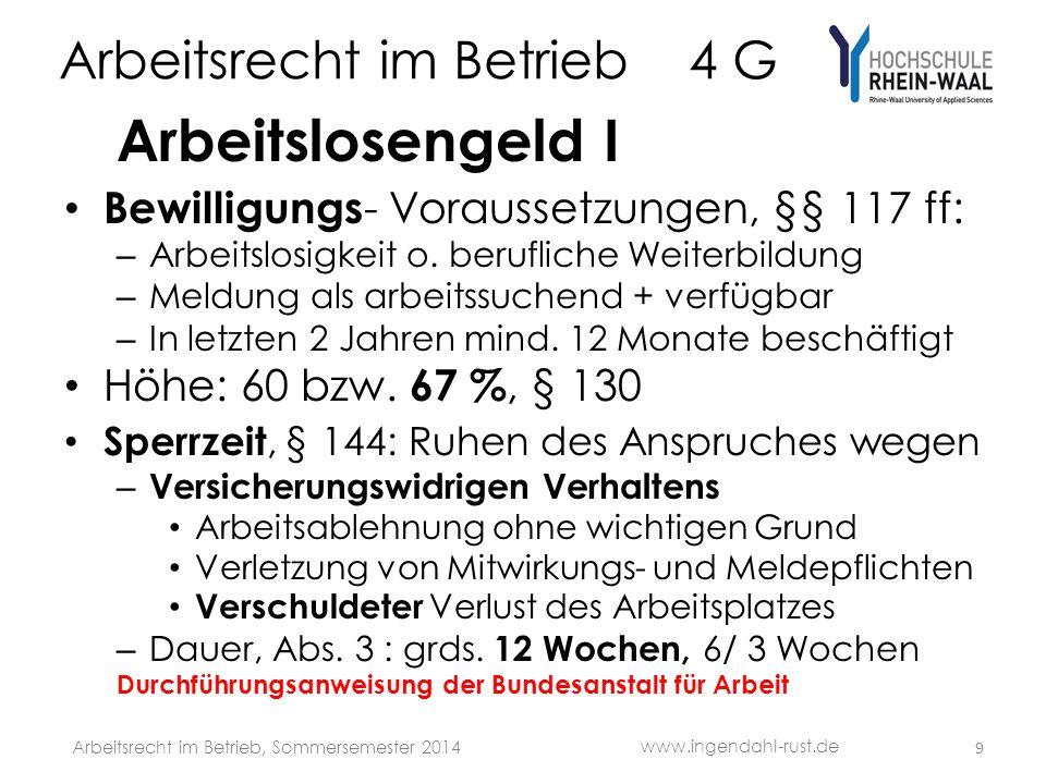 Arbeitsrecht im Betrieb 4 G Arbeitslosengeld I Bewilligungs - Voraussetzungen, §§ 117 ff: – Arbeitslosigkeit o.