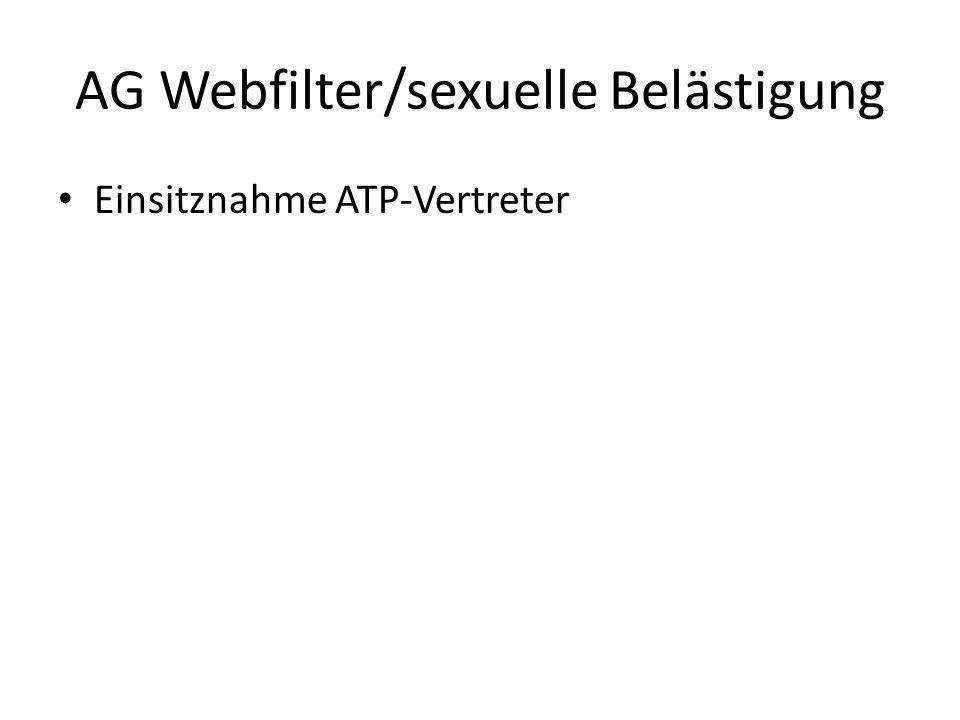 AG Webfilter/sexuelle Belästigung Einsitznahme ATP-Vertreter