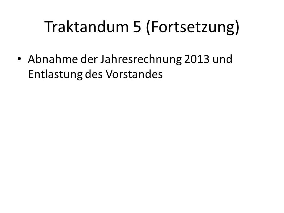 Traktandum 6: Budget 2014