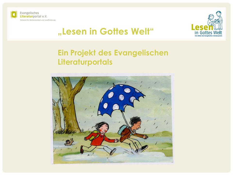Lesen in Gottes Welt Ein Projekt des Evangelischen Literaturportals