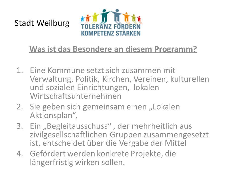 Stadt Weilburg Was ist das Besondere an diesem Programm.