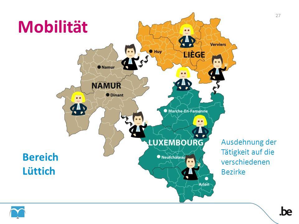 Mobilität Bereich Lüttich Ausdehnung der Tätigkeit auf die verschiedenen Bezirke 27