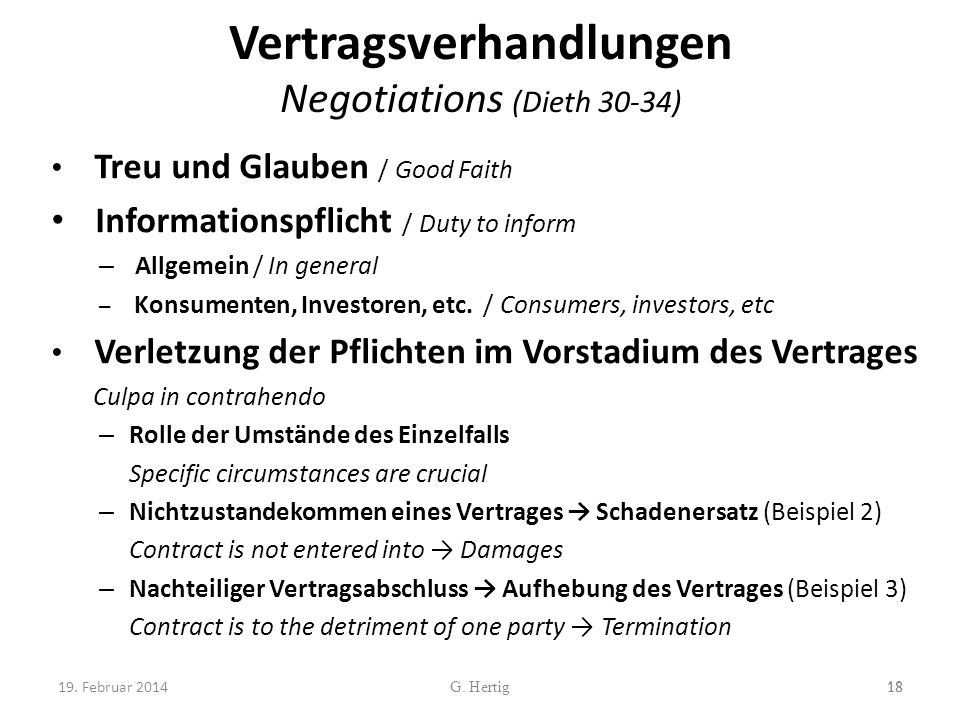 Vertragsverhandlungen Negotiations (Dieth 30-34) Treu und Glauben / Good Faith Informationspflicht / Duty to inform – Allgemein / In general – Konsumenten, Investoren, etc.