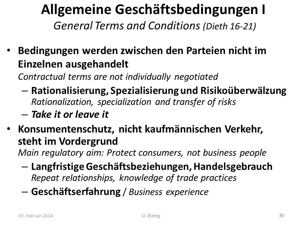 Allgemeine Geschäftsbedingungen I General Terms and Conditions (Dieth 16-21) Bedingungen werden zwischen den Parteien nicht im Einzelnen ausgehandelt