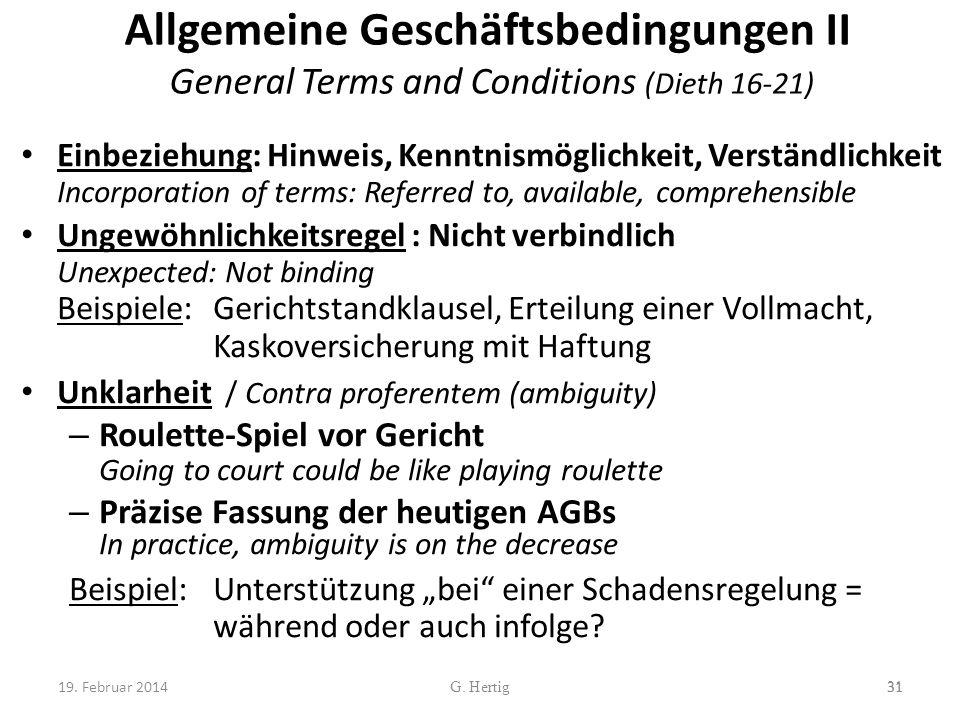 Allgemeine Geschäftsbedingungen II General Terms and Conditions (Dieth 16-21) Einbeziehung: Hinweis, Kenntnismöglichkeit, Verständlichkeit Incorporati