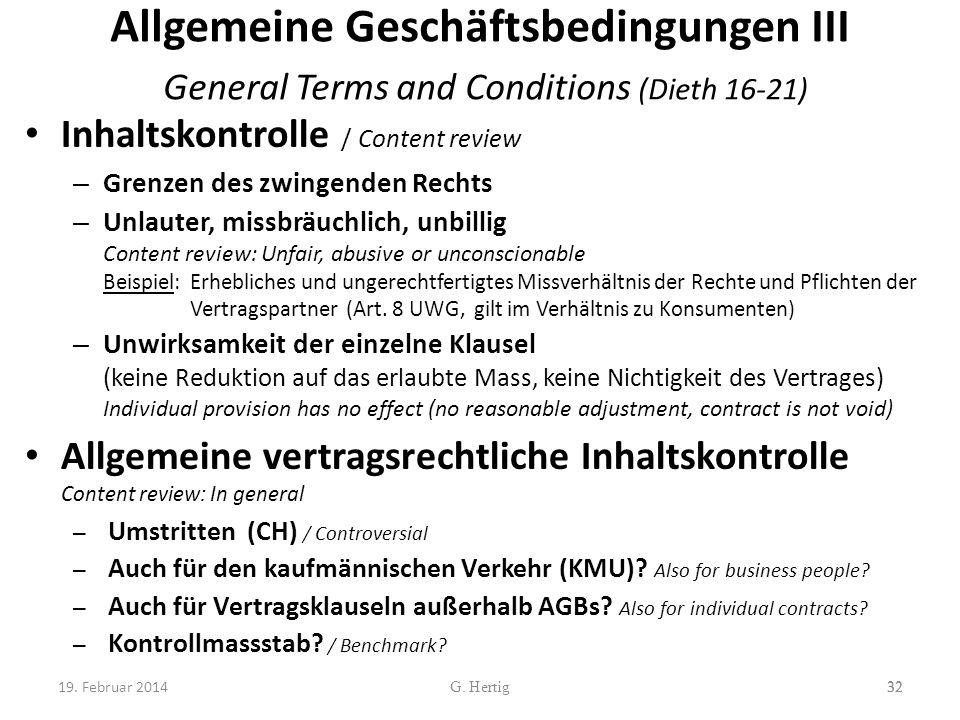 Allgemeine Geschäftsbedingungen III General Terms and Conditions (Dieth 16-21) Inhaltskontrolle / Content review – Grenzen des zwingenden Rechts – Unl