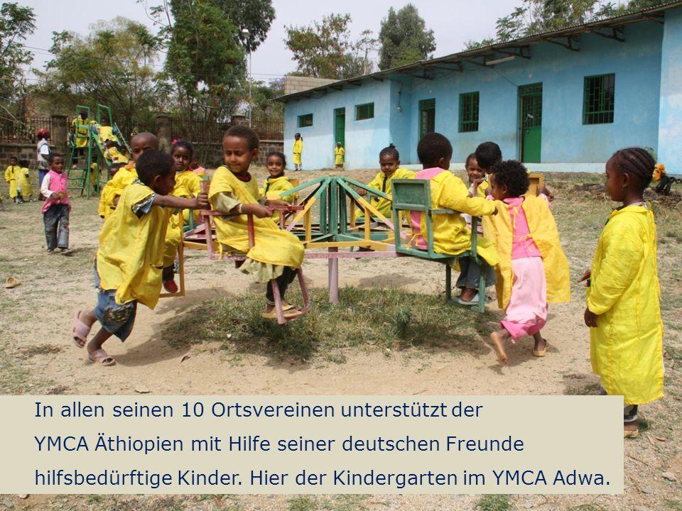 10 Spendenprojekt der Schülerarbeit für Äthiopien: Hilfe für Straßenkinder in Adwa Wolfgang Ilg / Fritz Leng März 2014 In allen seinen 10 Ortsvereinen unterstützt der YMCA Äthiopien mit Hilfe seiner deutschen Freunde hilfsbedürftige Kinder.
