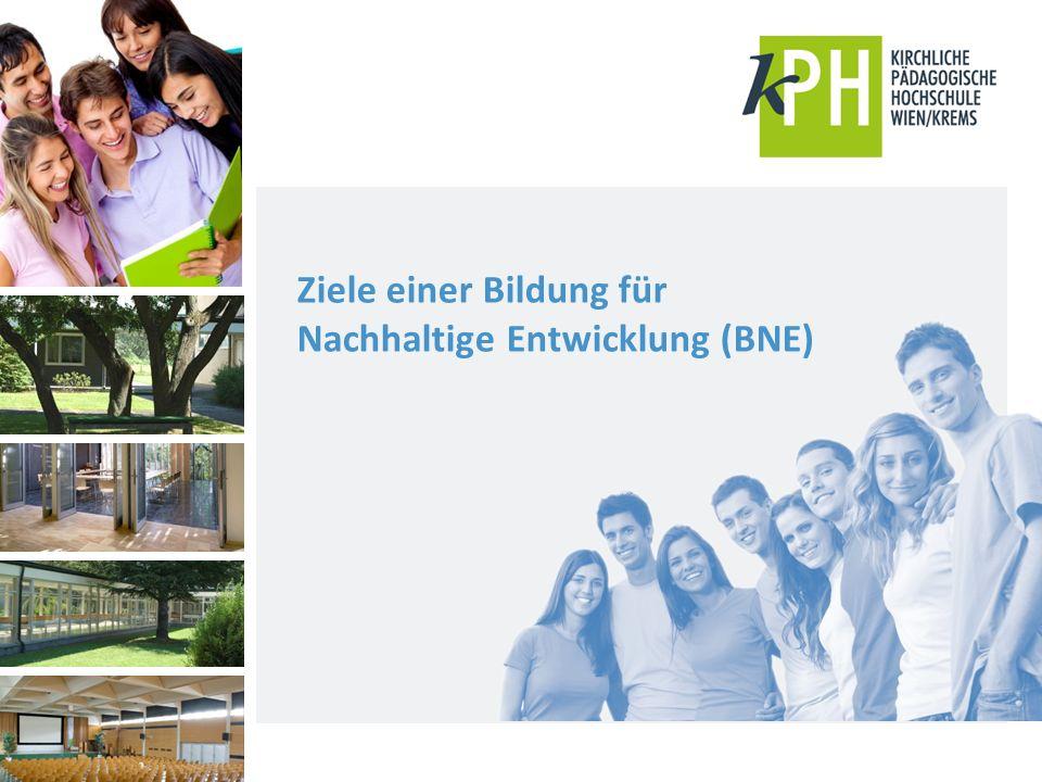 Ziele einer Bildung für Nachhaltige Entwicklung (BNE)