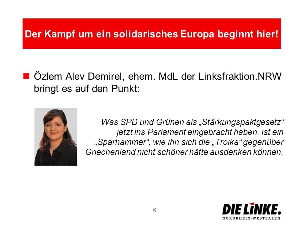Özlem Alev Demirel, ehem. MdL der Linksfraktion.NRW bringt es auf den Punkt: Was SPD und Grünen als Stärkungspaktgesetz jetzt ins Parlament eingebrach